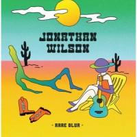 Jonathan Wilson - Rare Blur EP