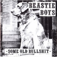 Image of Beastie Boys - Some Old Bullshit- Black Friday 2020 Edition