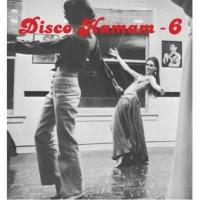 Various Artists - Disco Hamam Vol. 6