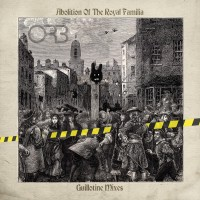 Image of The Orb - Abolition Of The Royal Familia - Guillotine Mixes