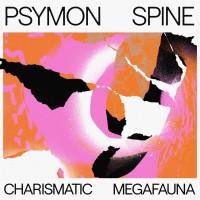 Psymon Spine - Charismatic Megafauna