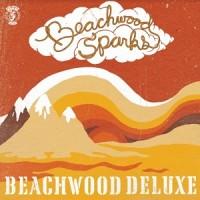 Image of Beachwood Sparks - Beachwood Deluxe