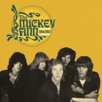 The Mickey Finn - The  Mickey Finn 1964/1967