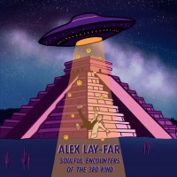 Lay-Far - Soulful Encounters Of The 3rd Kind
