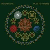 Richard Norris - Music For Healing
