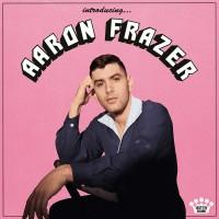 Aaron Frazer - Introducing…