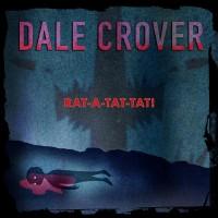Dale Crover - Rat-A-Tat-Tat!