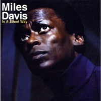Miles Davis - In A Silent Way - 2021 Coloured Vinyl Edition