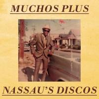 Image of Muchos Plus - Nassau's Discos
