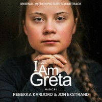 Rebekka Karijrord & Jon Ekstrand - I Am Greta - Original Soundtrack