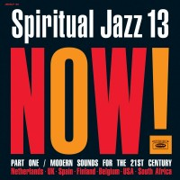 Image of Various Artists - Spiritual Jazz 13: Now, Pt. 1