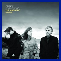 Image of The Magnetic North - Orkney: Symphony Of The Magnetic North