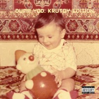 Image of Your Old Droog - Dump YOD: Krutoy Edition