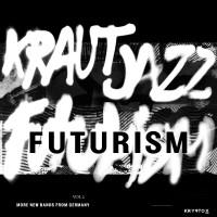 Various Artists - Mathias Modica Presents Kraut Jazz Futurism Vol. 2