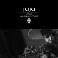 Image of Juju - Live At 131 Prince Street