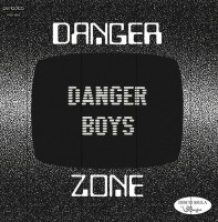 Danger Boys - Danger Zone