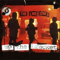 Image of The Libertines - Up The Bracket