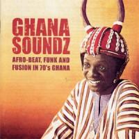 Image of Various Artists - Ghana Soundz