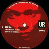 Davina - Don't You Want It (UR Version)
