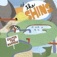 Image of The Shins - Chutes Too Narrow
