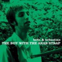 Image of Belle And Sebastian - The Boy With The Arab Strap