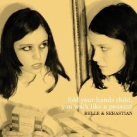 Image of Belle And Sebastian - Fold Your Hands Child, You Walk Like A Peasant