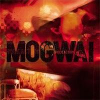Image of Mogwai - Rock Action