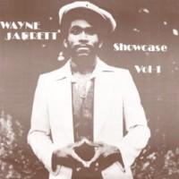 Wayne Jarrett - Showcase Vol 1