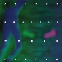 Image of Arthur Russell - World Of Echo - Remastered Edition