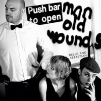 Image of Belle And Sebastian - Push Barman To Open Old Wounds