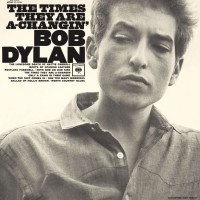 Image of Bob Dylan - The Times They Are A Changin
