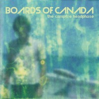 Image of Boards Of Canada - The Campfire Headphase