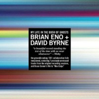Image of Brian Eno And David Byrne - My Life In The Bush Of Ghosts