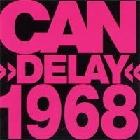 Image of Can - Delay 1968