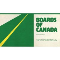 Image of Boards Of Canada - Trans Canada Highway