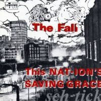 Image of The Fall - This Nation's Saving Grace