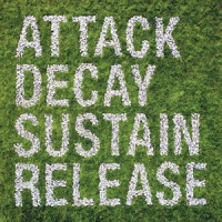 Image of Simian Mobile Disco - Attack Decay Sustain Release