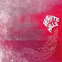 Image of White Hills - Heads On Fire (Re-Issue)
