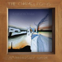 Image of The Chameleons - Script Of The Bridge - 2CD 25th Anniversary Edition
