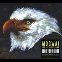 Image of Mogwai - The Hawk Is Howling