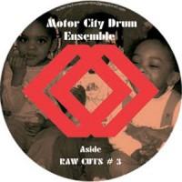 Image of Motor City Drum Ensemble - Raw Cuts # 3 & 4