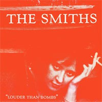 Image of The Smiths - Louder Than Bombs - Remastered