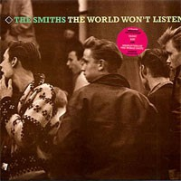 Image of The Smiths - The World Won't Listen - Remastered