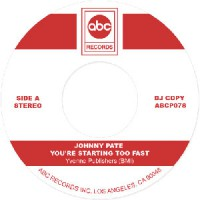 Johnny Pate - You're Starting Too Fast / You Can't Even Walk In The Park