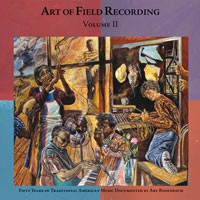Various Artists - Art Of Field Recordings - Volume II