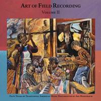 Image of Various Artists - Art Of Field Recordings - Volume II