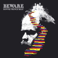 Image of Bonnie 'Prince' Billy - Beware