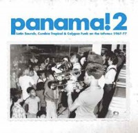 Image of Various Artists - Panama! 2 - Latin Sounds, Cumbia Tropical & Calypso Funk On The Isthmus, 1967-77