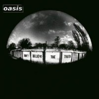 Image of Oasis - Don't Believe The Truth