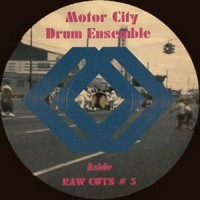 Image of Motor City Drum Ensemble - Raw Cuts # 5 & 6